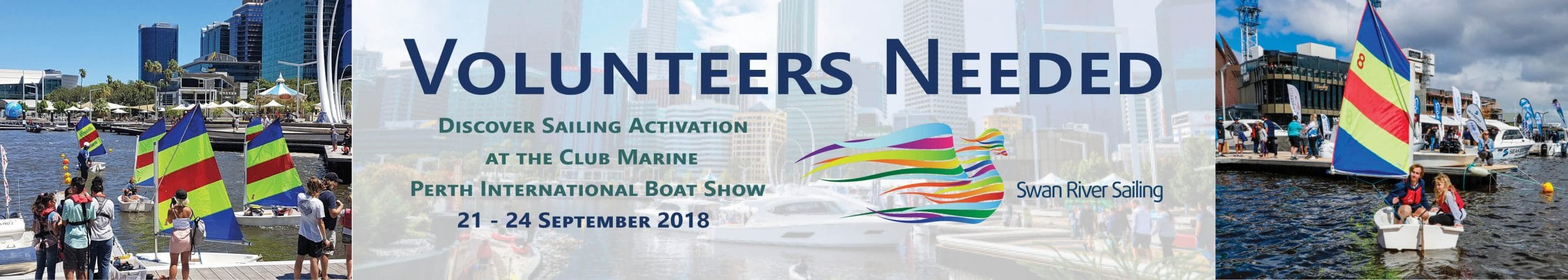 discover sailing volunteers needed for the perth international boat show